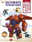 Book Cover Image. Title: Ultimate Sticker Book:  Big Hero 6, Author: DK Publishing