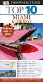 Book Cover Image. Title: Top 10 Miami and the Keys, Author: Jeffrey Kennedy