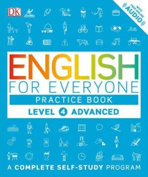 English for Everyone: Level 4: Advanced, Practice Book