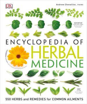 Encyclopedia of Herbal Medicine, 2nd Edition