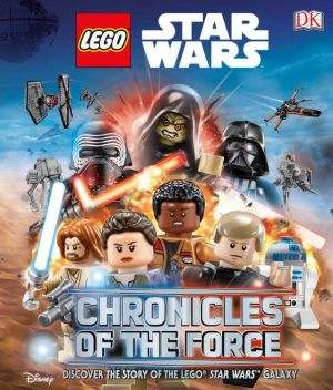 LEGO Star Wars: Chronicles of the Force (Library Edition)