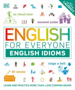 Free book to download online. English for Everyone: English Idioms