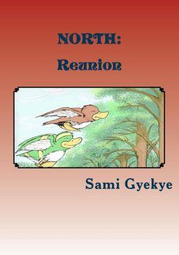 North: Reunion