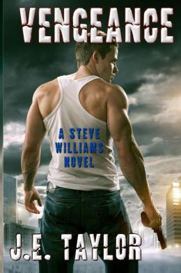 Vengeance: A Steve Williams Novel