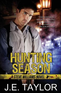 Hunting Season: A Steve Williams Novel
