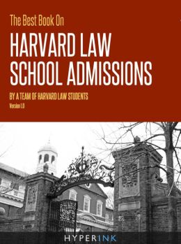 The Best Book On Harvard Law School Admissions by Harvard ...