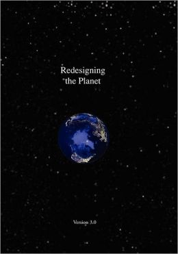 Redesigning the Planet: Applying Global Ecological Design