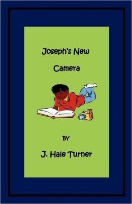 Joseph's New Camera: The Joseph Land Series