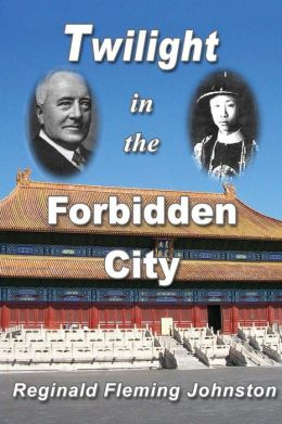 Twilight In The Forbidden City (Illustrated And Revised 4th Edition)