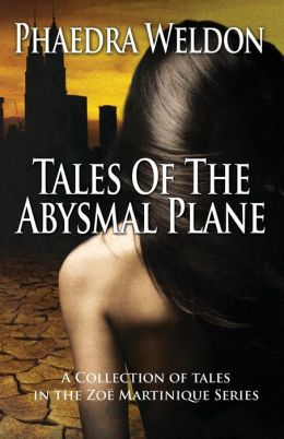 Tales of the Abysmal Plane