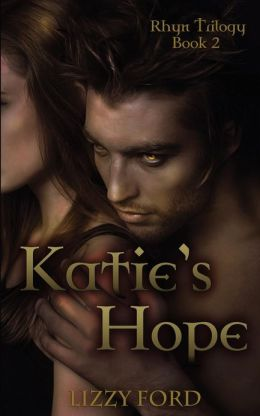 Katie's Hope: Book Two, Rhyn Trilogy