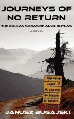 Journeys of No Return: The Balkan Sagas of Anvil Kutlas