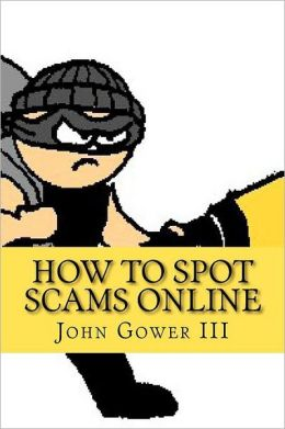 How to Spot Scams Online: First Edition