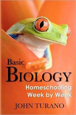 Basic Biology: Homeschooling Week by Week