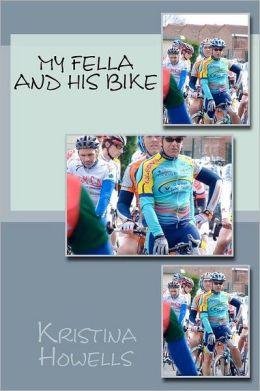 My Fella and His Bike