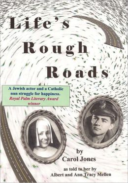 Life's Rough Roads: A Jewish Actor and a Catholic Nun Struggle for Happiness