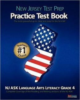 NEW JERSEY TEST PREP Practice Test Book NJ ASK Language Arts Literacy Grade 4: NJ ASK, practice test, reading, writing, test Prep