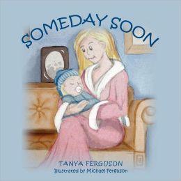 Someday Soon