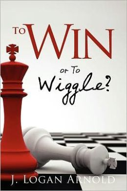 To Win or to Wiggle?