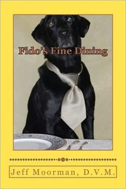 Fido's Fine Dining: Feeding to satisfy your dog's gourmet Desires