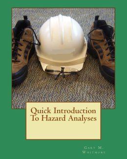 Quick Introduction to Hazard Analyses