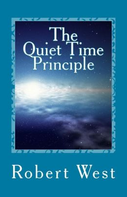 The Quiet Time Principle