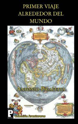 Primer Viaje Alrededor del Mundo