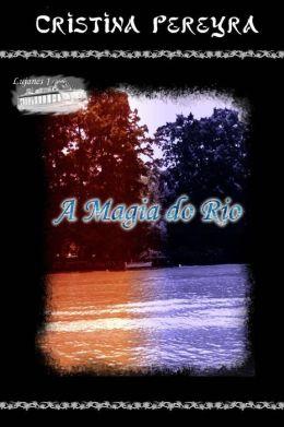 A Magia do Rio