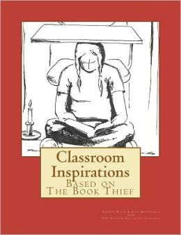 Classroom Inspirations: Based on the Book Thief