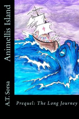 Animellis Island: Prequel: the Long Journey