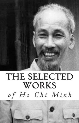 The Selected Works of Ho Chi Minh