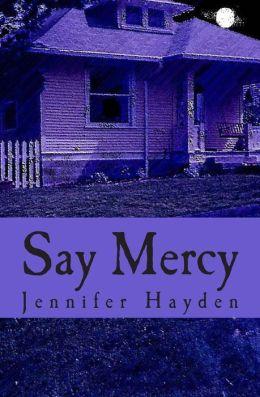 Say Mercy