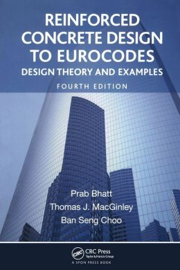Reinforced Concrete Design to Eurocodes: Design Theory and Examples