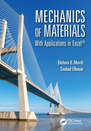 Mechanics of Materials: With Applications in Excel