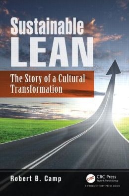 Sustainable Lean: The Story of a Cultural Transformation