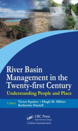 River Basin Management in the Twenty-First Century: Understanding People and Place