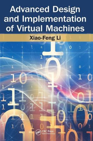 Advanced Virtual Machine Design and Implementation