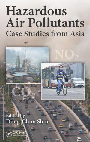 Hazardous Air Pollutants: Case Studies from Asia