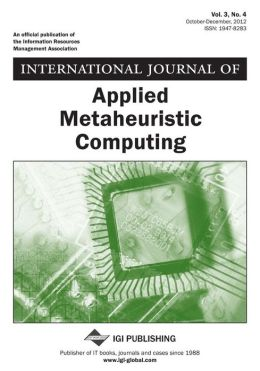 International Journal of Applied Metaheuristic Computing, Vol 3 ISS 4