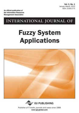 International Journal of Fuzzy System Applications, Vol 3 ISS 1