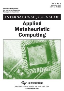 International Journal of Applied Metaheuristic Computing, Vol 4 ISS 2