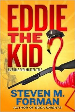 Eddie the Kid: A Tale of Eddie Perlmutter