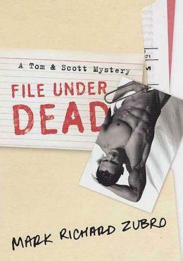 File Under Dead: A Tom & Scott Mystery