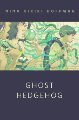 Ghost Hedgehog: A Tor.Com Original