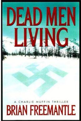 Dead Men Living: A Charlie Muffin Novel