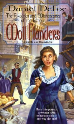 Moll Flanders: The Fortunes and Misfortunes of the Famous