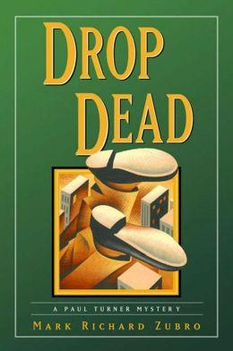 Drop Dead: A Paul Turner Mystery