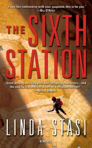 The Sixth Station: A Novel