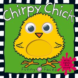 Chirpy Chick (Funny Faces Series)