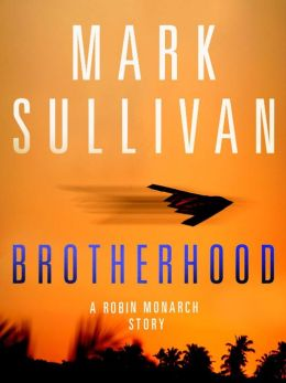 Brotherhood: A Robin Monarch Short Story